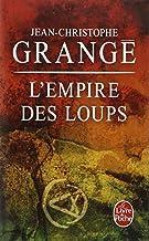 L Empire Des Loups (Le Livre de Poche) (French Edition) by J. C. Grange (2005-06-22)