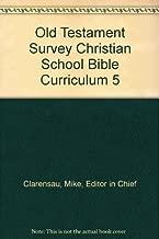 New Testament Survey Christian School Bible Curriculum 5