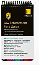 Law Enforcement Field Guide 3rd (third) Edition by Informed,, Swanson, Eric published by Informed Publishing (2006)