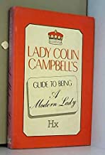 Lady Colin Campbells Guide to Being a Modern Lady