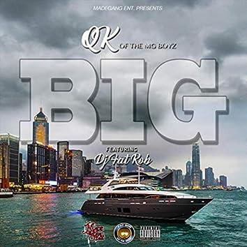 Big (feat. DJ Fat Rob)