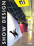 Show Design: Dt. /Engl. /Franz. /Span. /Ital. (Daab Design Book)
