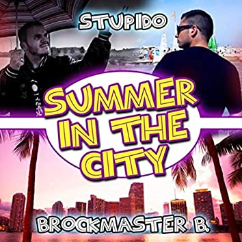 Summer in the City (feat. Brockmaster B.)