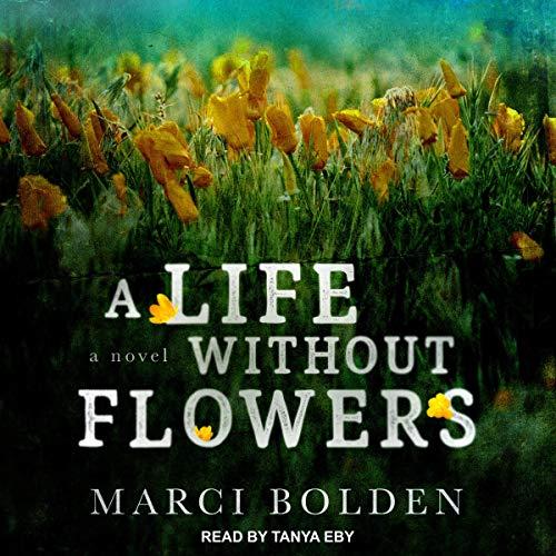 Page de couverture de A Life Without Flowers