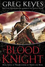 By Greg Keyes - The Blood Knight (The Kingdoms of Thorn and Bone, Book 3) (2006-07-26) [Hardcover]
