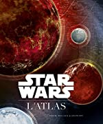 Star Wars - L'Atlas d'Ian Fullwood