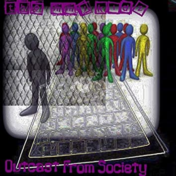 Outcasts From Society