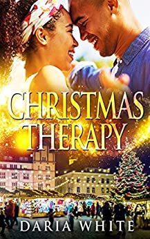 Christmas Therapy by [Daria White]