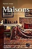 Maisons: Quand l'inconscient habite les lieux (French Edition)