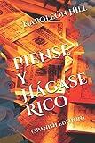 Piense y Hágase Rico: (Spanish Edition)