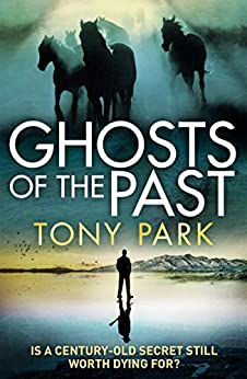 Ghosts of the Past by [Tony Park]