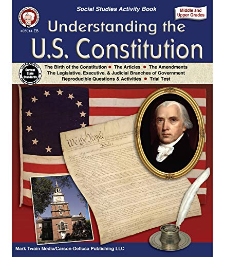 Compare Textbook Prices for Mark Twain Media Understanding the U.S. Constitution Workbook—Grades 5-12 American History, the Birth of the Constitution, Amendments, Legislative, Executive, Judicial Branches 96 pgs  ISBN 0044222259778 by Strange, Mark