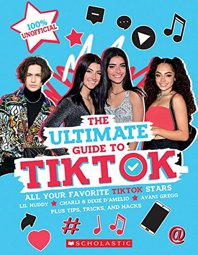 Compare Textbook Prices for TikTok: The Ultimate Unofficial Guide! Media tie-in Media tie-in Edition ISBN 9781338732412 by Scholastic