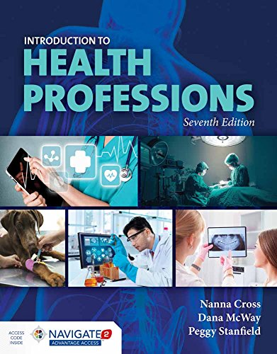 Compare Textbook Prices for Stanfield's Introduction to Health Professions 7 Edition ISBN 9781284098808 by Cross, Nanna,McWay, Dana