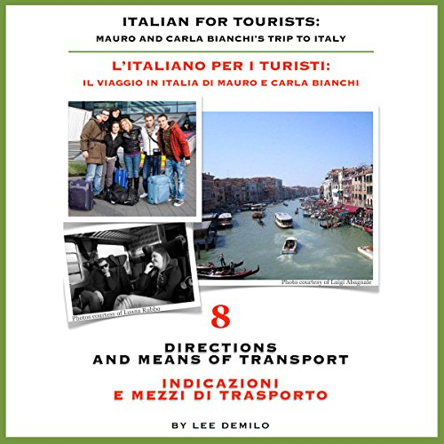 Italian for Tourists Eighth Lesson: Directions and Means of Transport audiobook cover art
