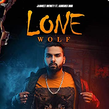 Lone Wolf (feat. Abhishek Dhir)