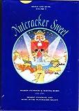 Nutcracker Sweet: Dessert Cookbook and Music of the Nutcracker Ballet (Menus and Music; Vol. 5) (Book + CD in hard case)