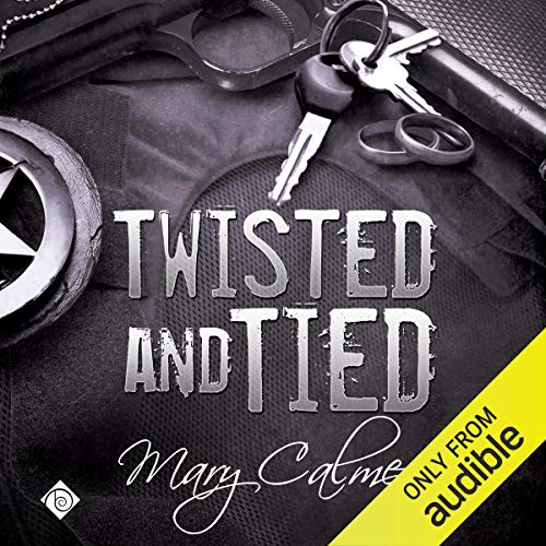 Twisted and Tied Audiobook By Mary Calmes cover art