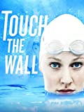 Touch The Wall