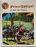 Prince Vaillant, n° 4 - Le roi de thulé