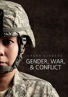 Gender, War, and Conflict (Gender and Global Politics)