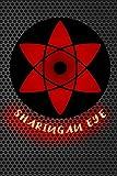 sharingan eye: Journal Itachi shinobi ninja eternal mangekyou sharingan eyes abilities Lined Notebook 120 page 6x9