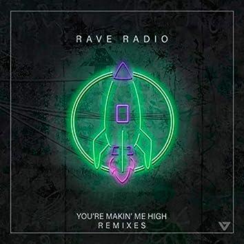 You're Makin' Me High (John Course Remixes)