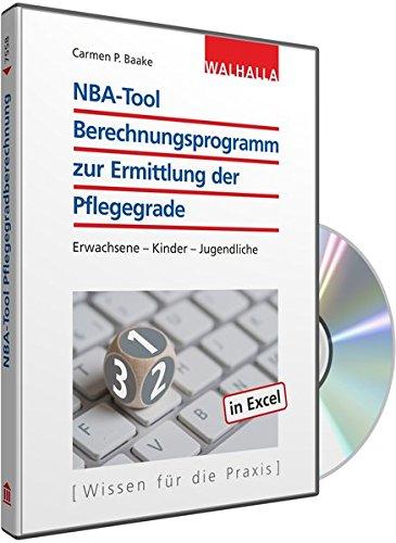CD-ROM NBA-Tool Berechnungsprogramm zur Ermittlung der Pflegegrade: Erwachsene - Kinder - Jugendliche