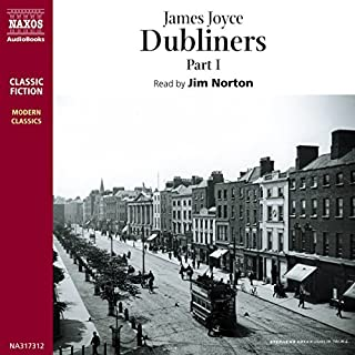Dubliners, Volume 1                   By:                                                                                                                                 James Joyce                               Narrated by:                                                                                                                                 Jim Norton                      Length: 2 hrs and 59 mins     Not rated yet     Overall 0.0