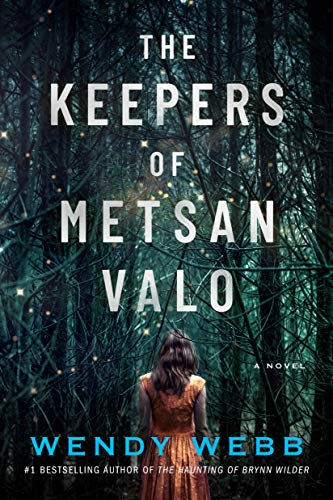 The Keepers of Metsan Valo: A Novel