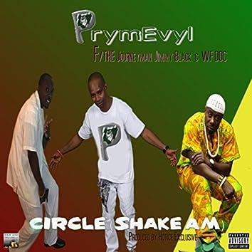 Circle (Shake Am) [feat. The Journeyman Jimmy Black & W.F. Doc]