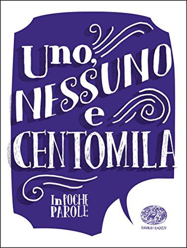 Uno, nessuno e centomila da Luigi Pirandello