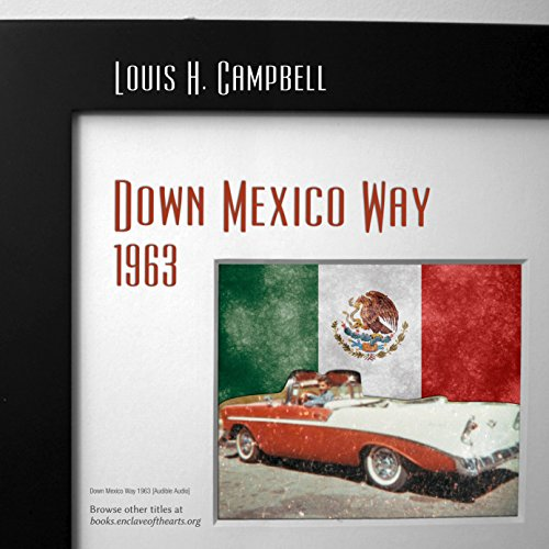 Down Mexico Way 1963 audiobook cover art
