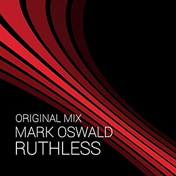 Ruthless (Original Mix)