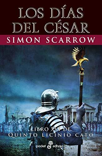 Los días del César (XVI): 526 (Pocket Edhasa)