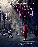 The Marvelous Mrs. Maisel - Poster cm. 30 X 40 - spedito Arrotolato in Un Tubo Rigido con Posta raccomandata