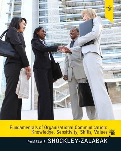 Fundamentals of Organizational Communication: Knowledge,...