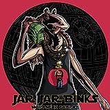 JAR JAR BINKS [Explicit]