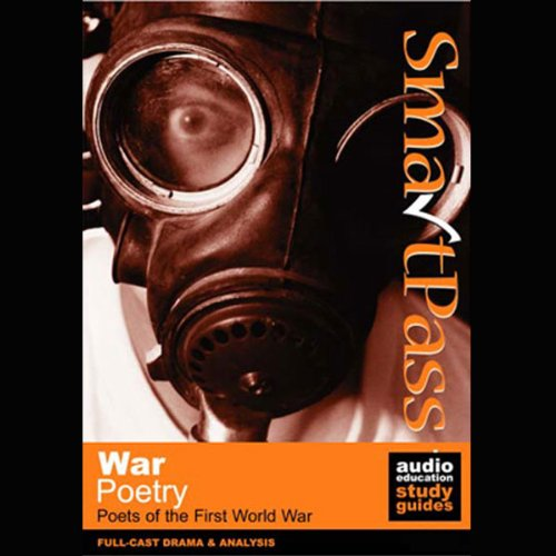SmartPass Audio Education Study Guide to War Poetry (Dramatised) audiobook cover art