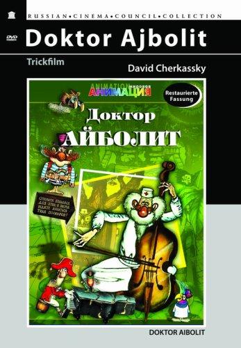 Doktor Ajbolit (Russischer Zeichentrickfilm) (Restaurierte Fassung)