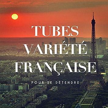 Tubes variété française pour se détendre