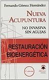 Restauracion bienergetica - nueva acupuntura