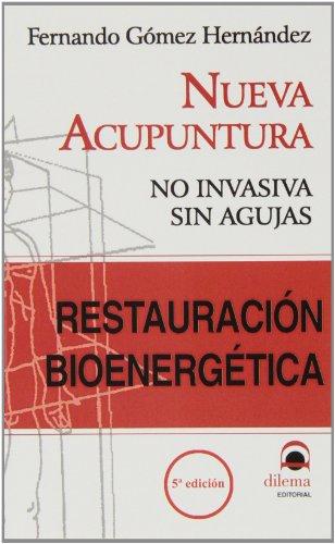 RESTAURACIÓN BIOENERGÉTICA (Spanish Edition)