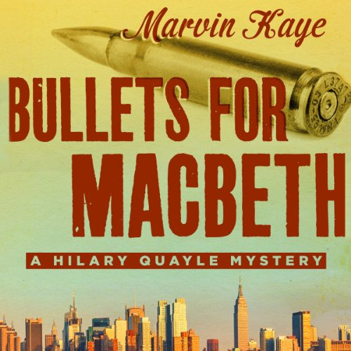 Bullets for Macbeth                   By:                                                                                                                                 Marvin Kaye                               Narrated by:                                                                                                                                 Dina Pearlman                      Length: 8 hrs and 6 mins     Not rated yet     Overall 0.0