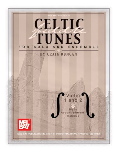 Celtic Fiddle Tunes for Solo and Ensemble, Violin 1 and 2 -Piano Accompaniment Included