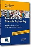 Formelsammlung Industrial Engineering: Kennzahlen und Formeln in der praktischen Anwendung