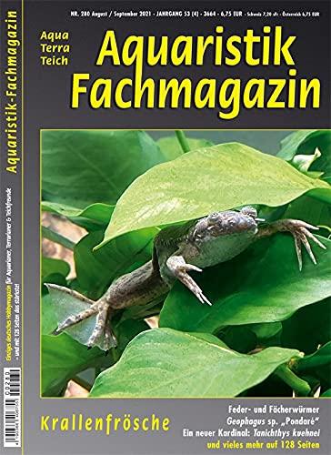 Aquaristik-Fachmagazin, Ausgabe Nr. 280 (Aug./Sept. 2021), Titelthema: KRALLENFRÖSCHE und viele weitere Artikel im einzigen deutschen AquaTerraTeich-Magazin auf 128 Seiten
