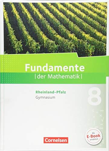 Fundamente der Mathematik - Rheinland-Pfalz - 8. Schuljahr: Schülerbuch