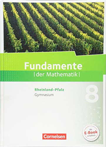Fundamente der Mathematik - Rheinland-Pfalz: 8. Schuljahr - Schülerbuch