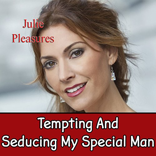 Tempting and Seducing My Special Man audiobook cover art